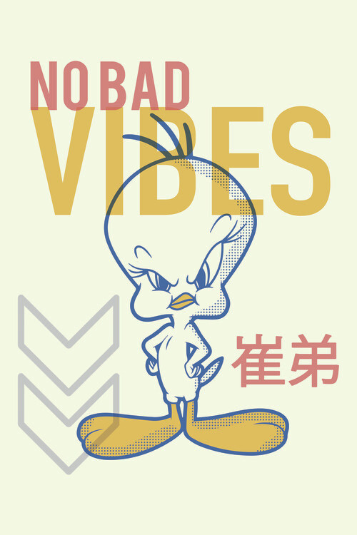 Tweety - No bad vibes Fototapete