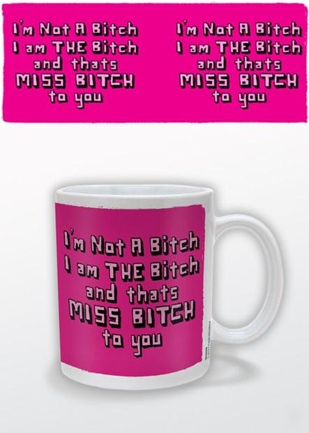 Hrnek Miss Bitch