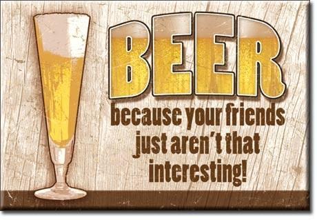 BEER - your friends Hűtőmágnes