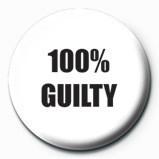 100 % GUILTY Insignă