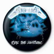 METALLICA - RIDE THE LIGHT Insignă