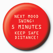 NEXT MOOD SWING - 5 MINUTES Insignă