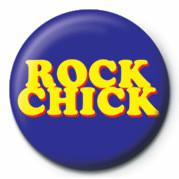 ROCK CHICK Insignă