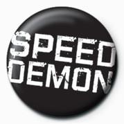 Speed Demon Insignă