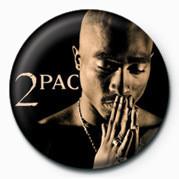Tupac - Pray Insignă