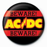 Kitűzők AC/DC - Beware