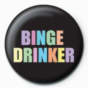 Kitűzők Binge Drinker