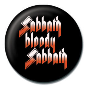 Kitűzők BLACK SABBATH - Sabbath bloody Sabbath