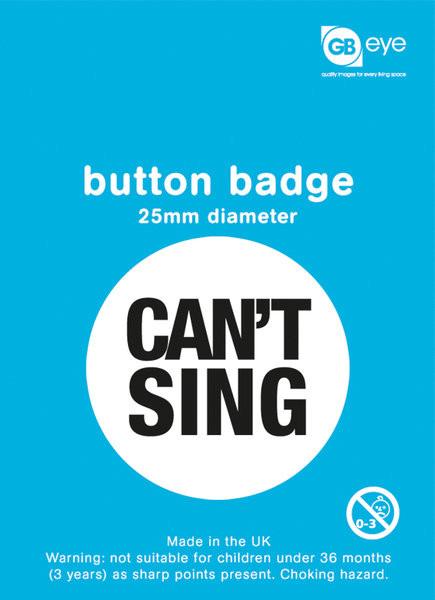 Can't Sing - Kitűzők