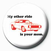 D&G (My Other Ride) - Kitűzők