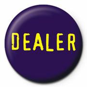 dealer - Kitűzők