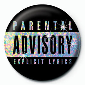 Kitűzők PARENTAL ADVISORY