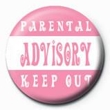 Kitűzők Parental Advisory (Pink)