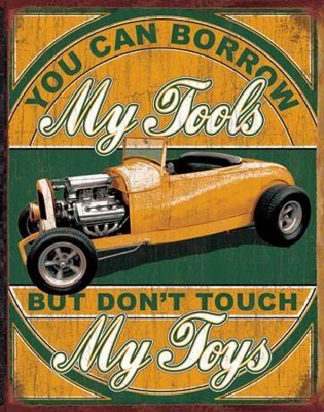 BORROW MY TOOLS - My Toys Kovinski znak