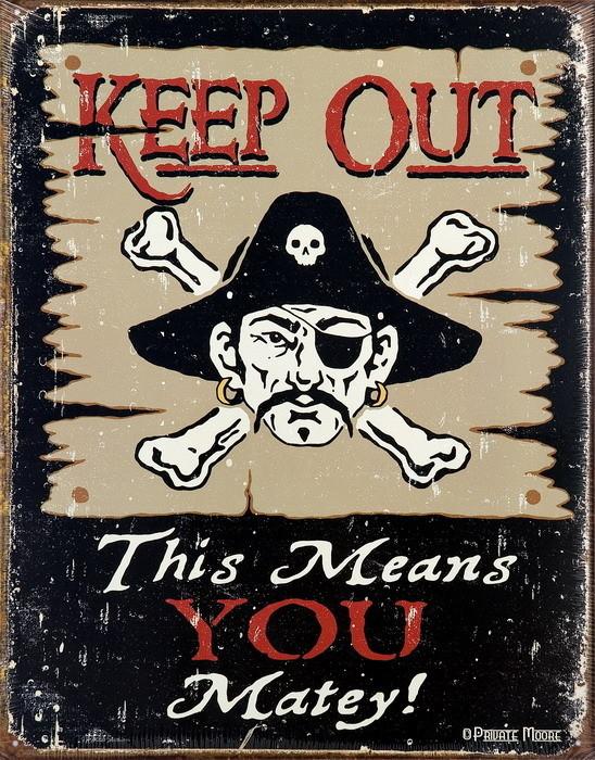 KEEP OUT MATEY Kovinski znak