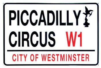 PICCADILLY CIRCUS Kovinski znak