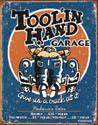 TOOLIN HAND GARAGE Kovinski znak