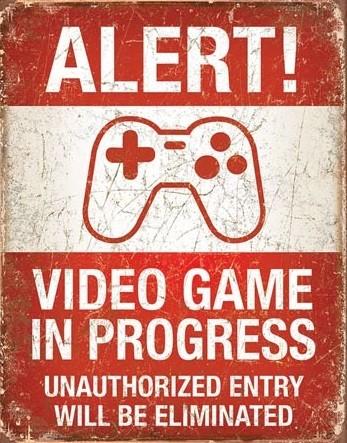 Video Game in Progress Kovinski znak