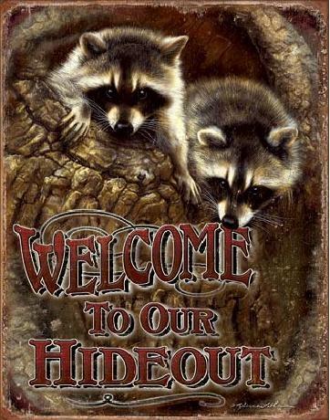 Kovinski znak WELCOME - Our Hideout