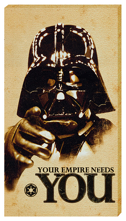 Leinwand Poster Star Wars - Your empire needs YOU