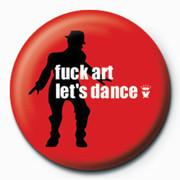 MADNESS - Dance Insignă