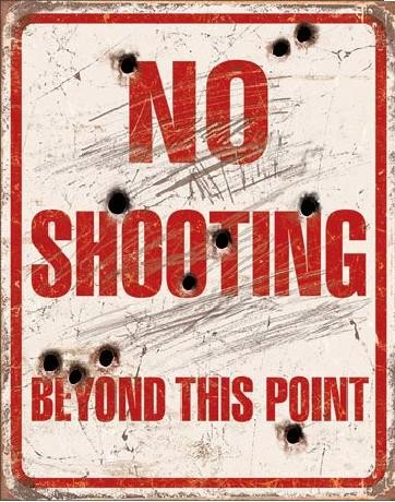 Plåtskylt NO SHOOTING