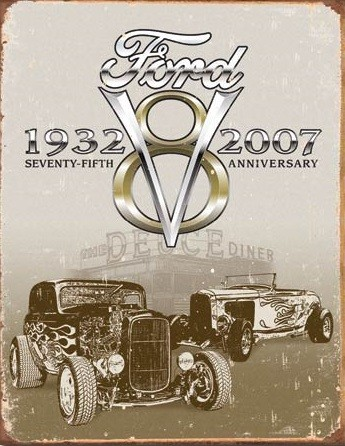 Metallschild Ford Deuce 75th Anniversary