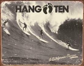 Metallschild HANG TEN