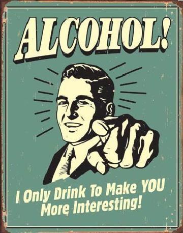 ALCOHOL - you interesting Metallskilt