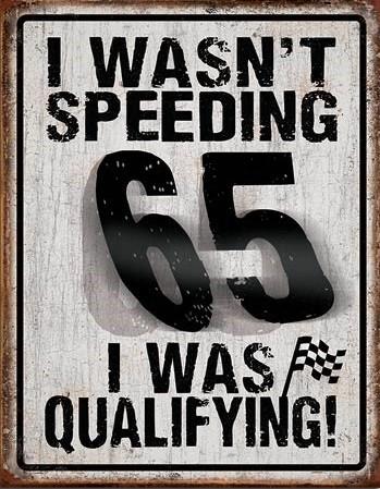 I Wasn't Speeding Metallskilt
