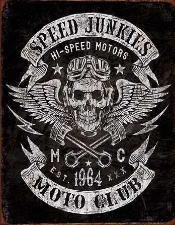 Metalni znak Speed Junkies