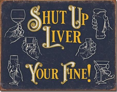 Metalowa tabliczka Shut Up Liver