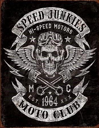 Metalowa tabliczka  Speed Junkies