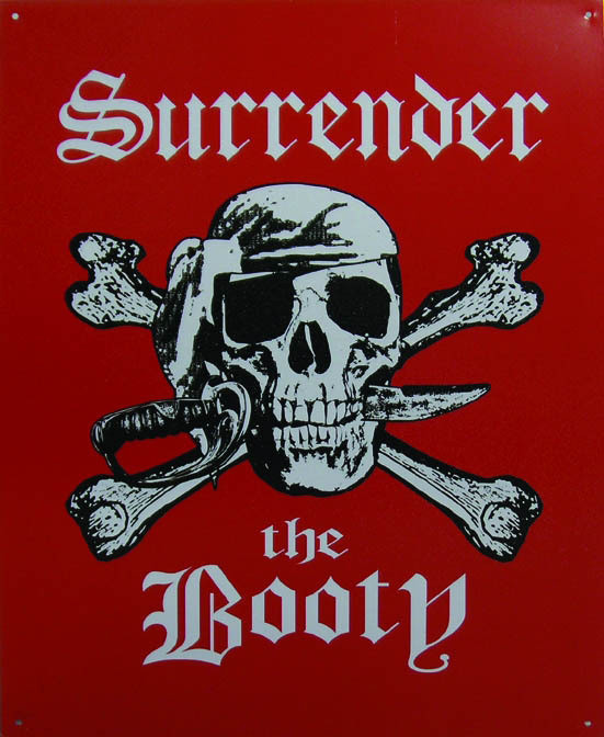 Metalowa tabliczka SURRENDER THE BOOTY
