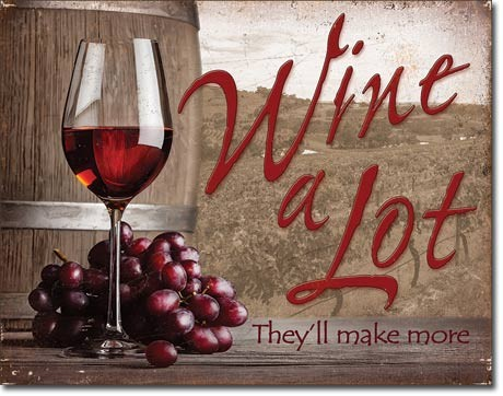 Metalowa tabliczka Wine A Lot