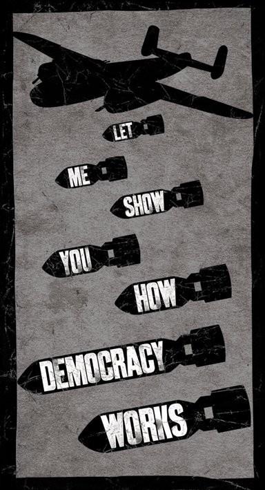 Naklejka LET ME SHOW YOU HOW DEMOCRACY WORKS