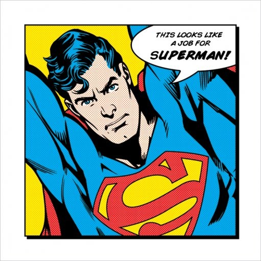 Reprodukce Superman - Looks Like A Job For