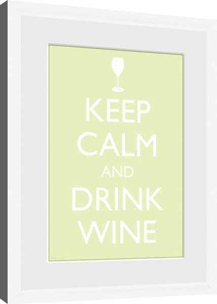 Keep Calm - Wine (White) zarámovaný plakát