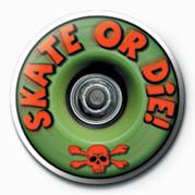 Odznaka SKATEBOARDING - SKATE OR D