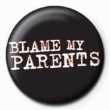 Pin - BLAME MY PARENTS