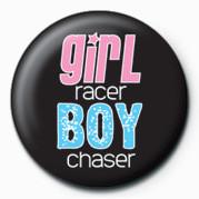 Pin - Girl Racer / Boy Chaser