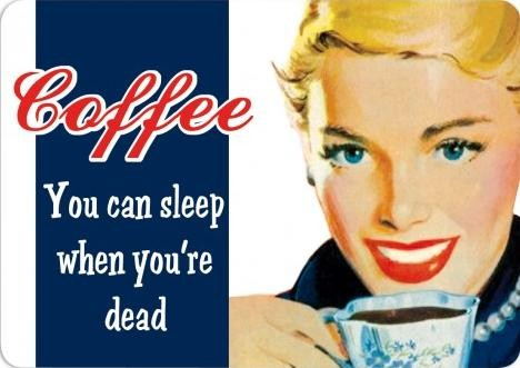 COFFEE - YOU CAN SLEEP Placă metalică