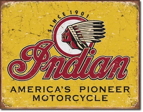 INDIAN - motorcycles since 1901 Placă metalică