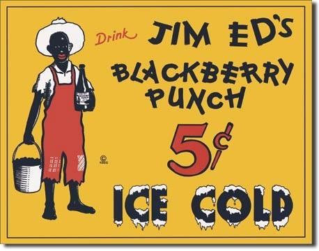 JIM ED'S BLACKBERRY PUNCH Placă metalică