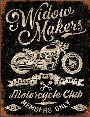 Placă metalică Widow Maker's Cycle Club