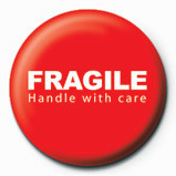 Odznak FRAGILE - handle with care