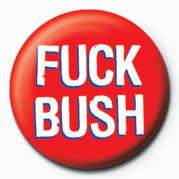 Odznak FUCK - FUCK BUSH