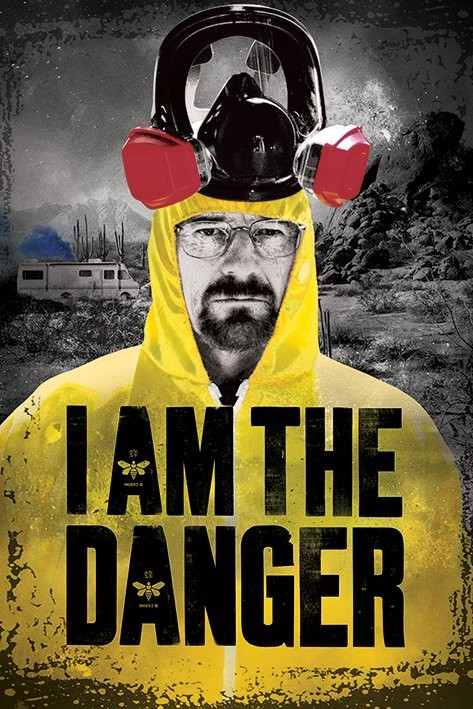 Plagát BREAKING BAD - i am the danger