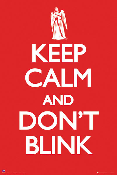 Plagát Doctor Who - Keep calm & don't blink