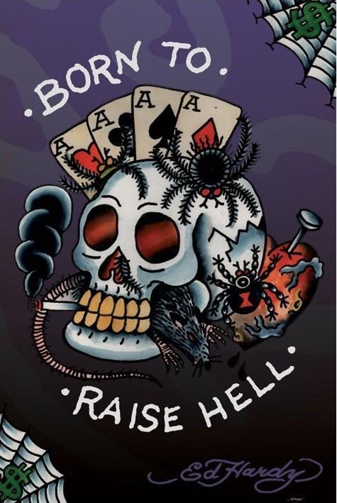 Plagát Ed Hardy - born to raise hell